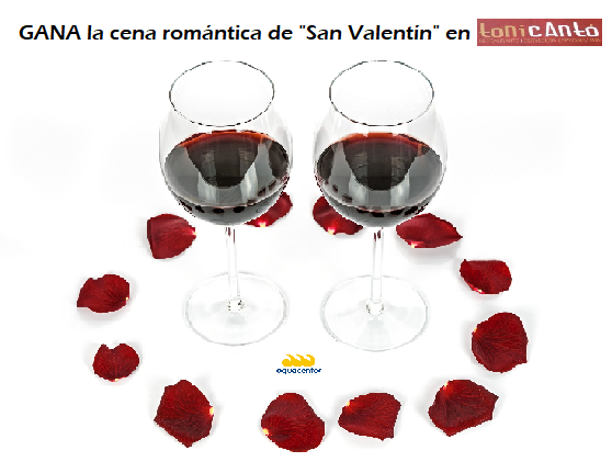 """GANA una """"Cena romántica de San Valentin"""" para 2 personas en el restaurante """"Toni Cantó"""""""