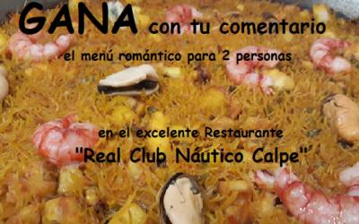 GANA la cena romántica para 2 en elRestaurante del Real Club Náutico Calpe con tu comentario #VERANO2020