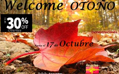 WELCOME otoño : Regalos-Demostraciones-Ofertas en JuJuJu