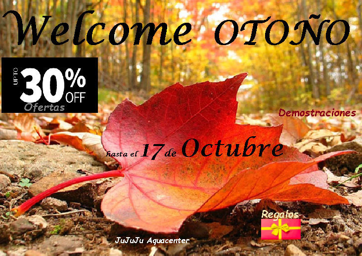 welcome otoño en jujuju aquacenter