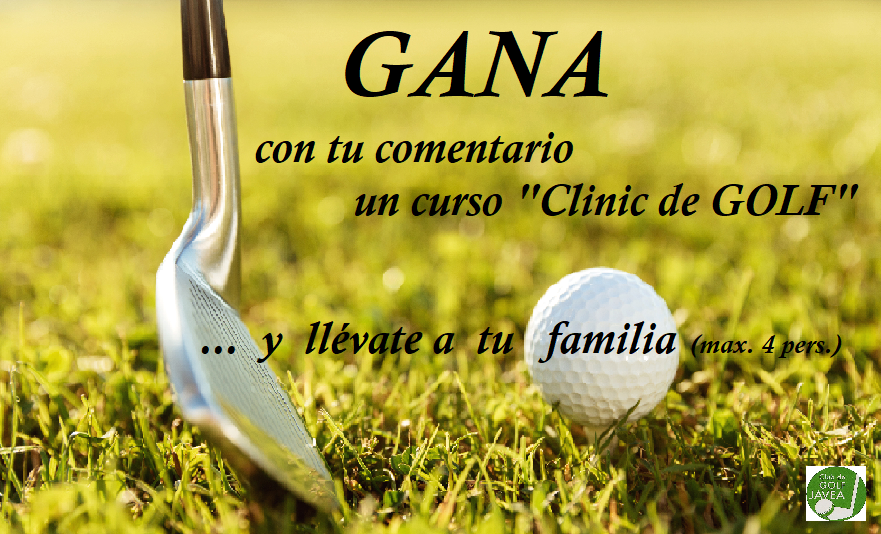 gana el clinic de golf en el club de golf javea con jujuju aquacenter