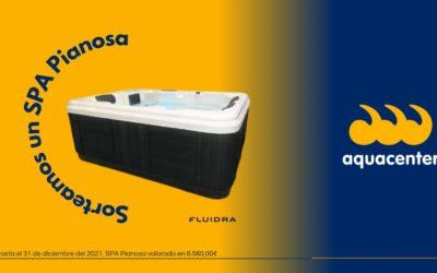 REGALAMOS un SPA-Whirlpool Pianosa de Fluidra (valor 6.500 €)